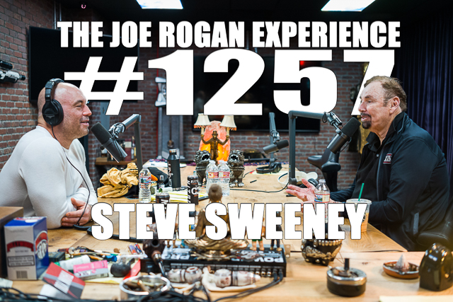 The Joe Rogan Experience #1257 - Steve Sweeney