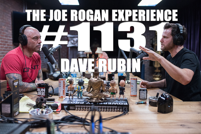 The Joe Rogan Experience #1131 - Dave Rubin