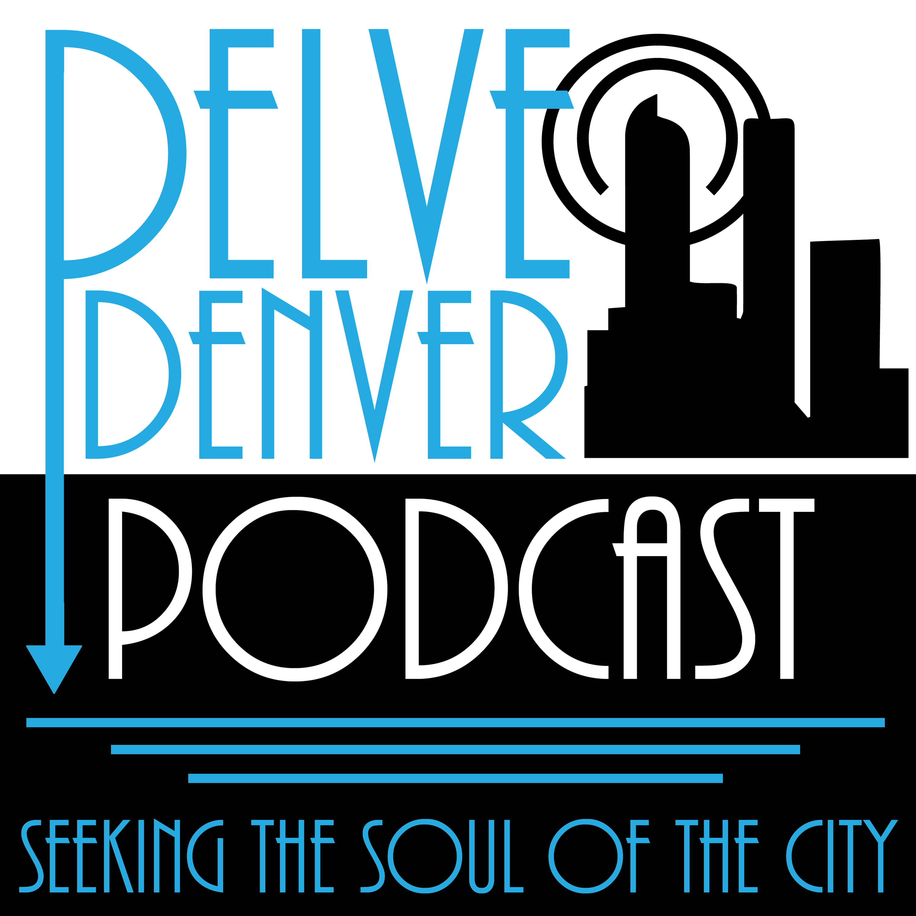 Delve Denver Podcast