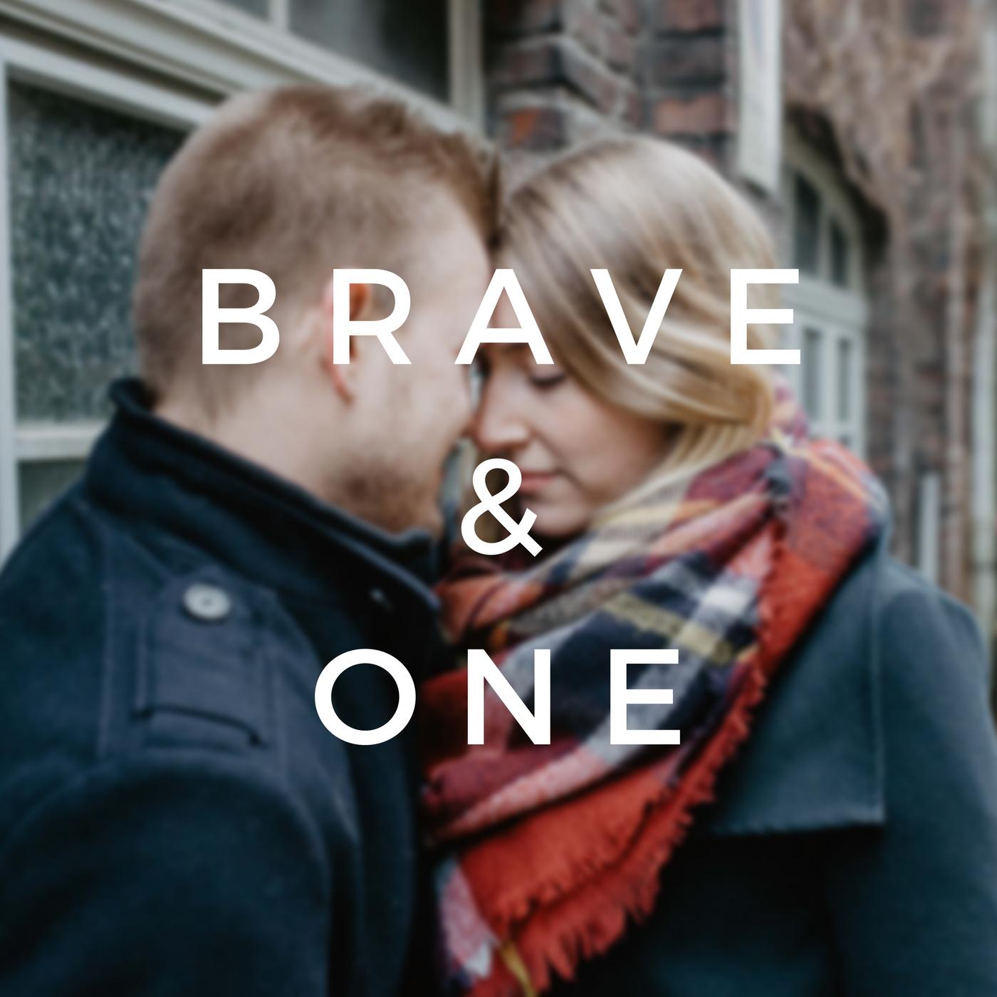 BRAVE & ONE | Beziehung, Ehe und Partnerschaft