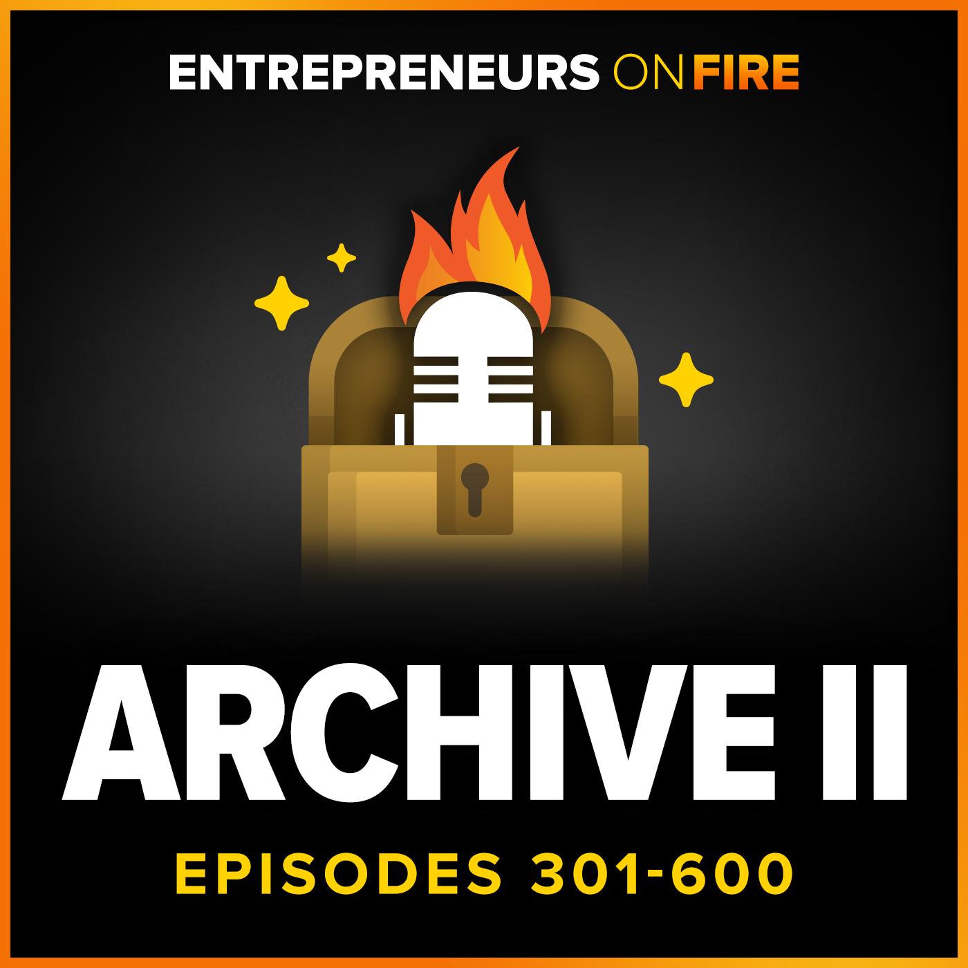Archive 2 of Entrepreneurs On Fire