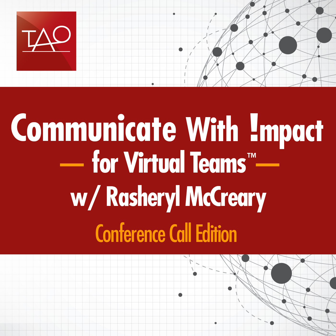 Communicate with Impact for Virtual Teams™- Conference Call Edition