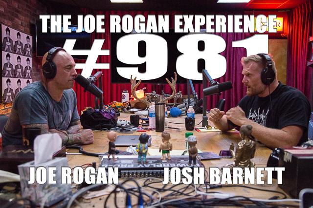 The Joe Rogan Experience #981 - Josh Barnett