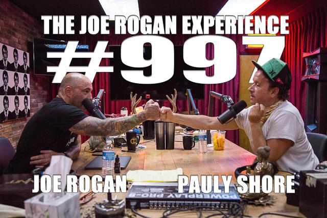 The Joe Rogan Experience #997 - Pauly Shore