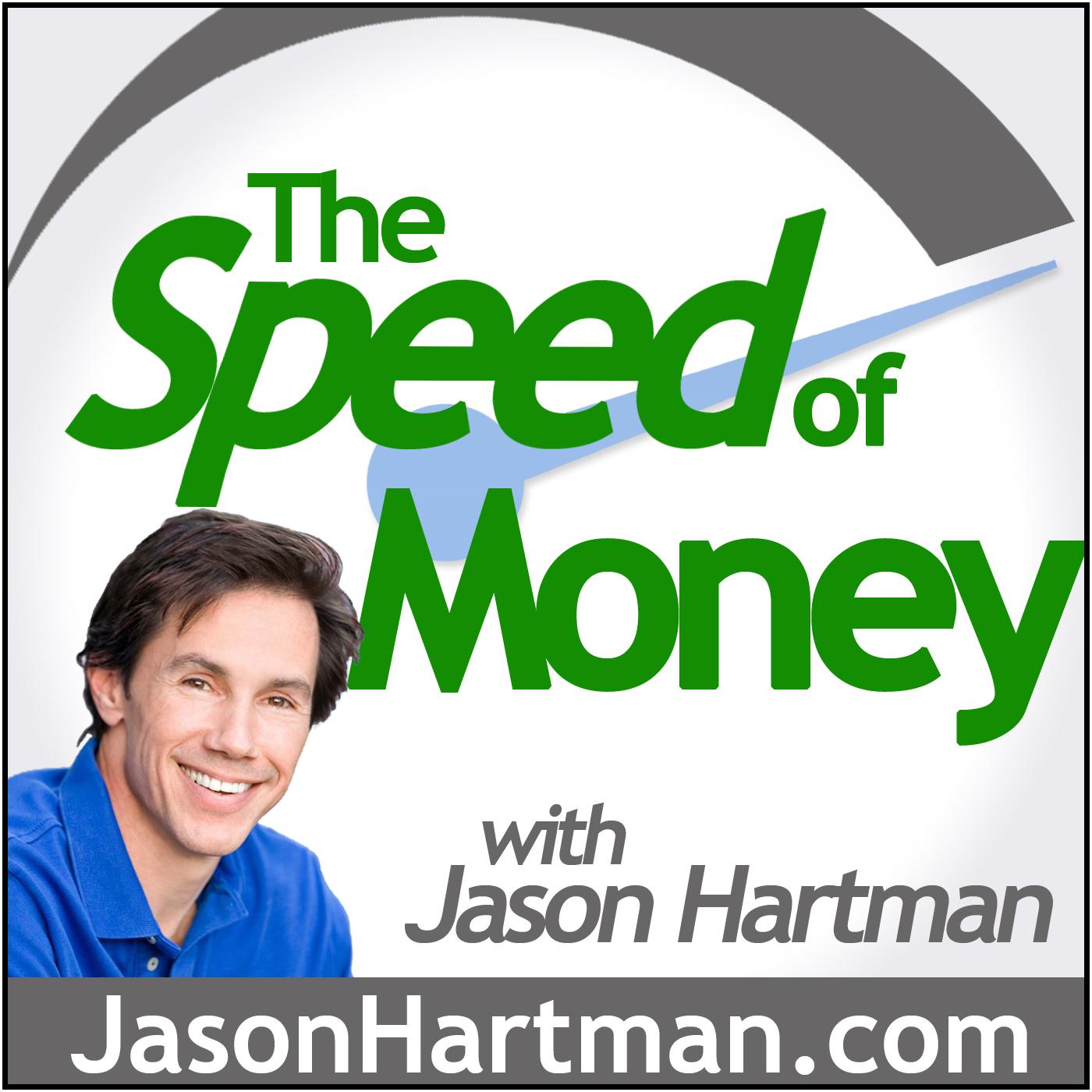 Jason Hartman's The Speed of Money Podcast