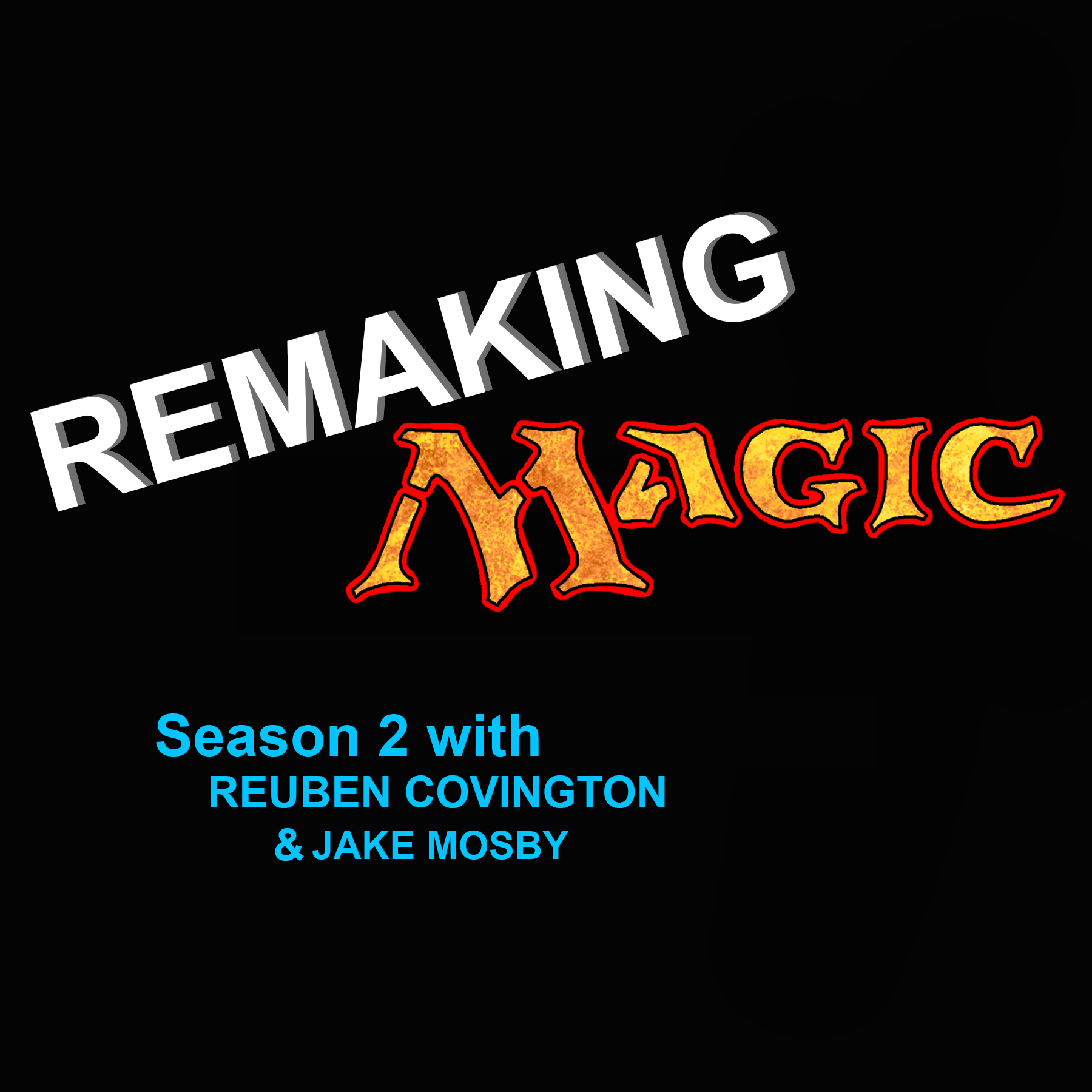 Remaking Magic