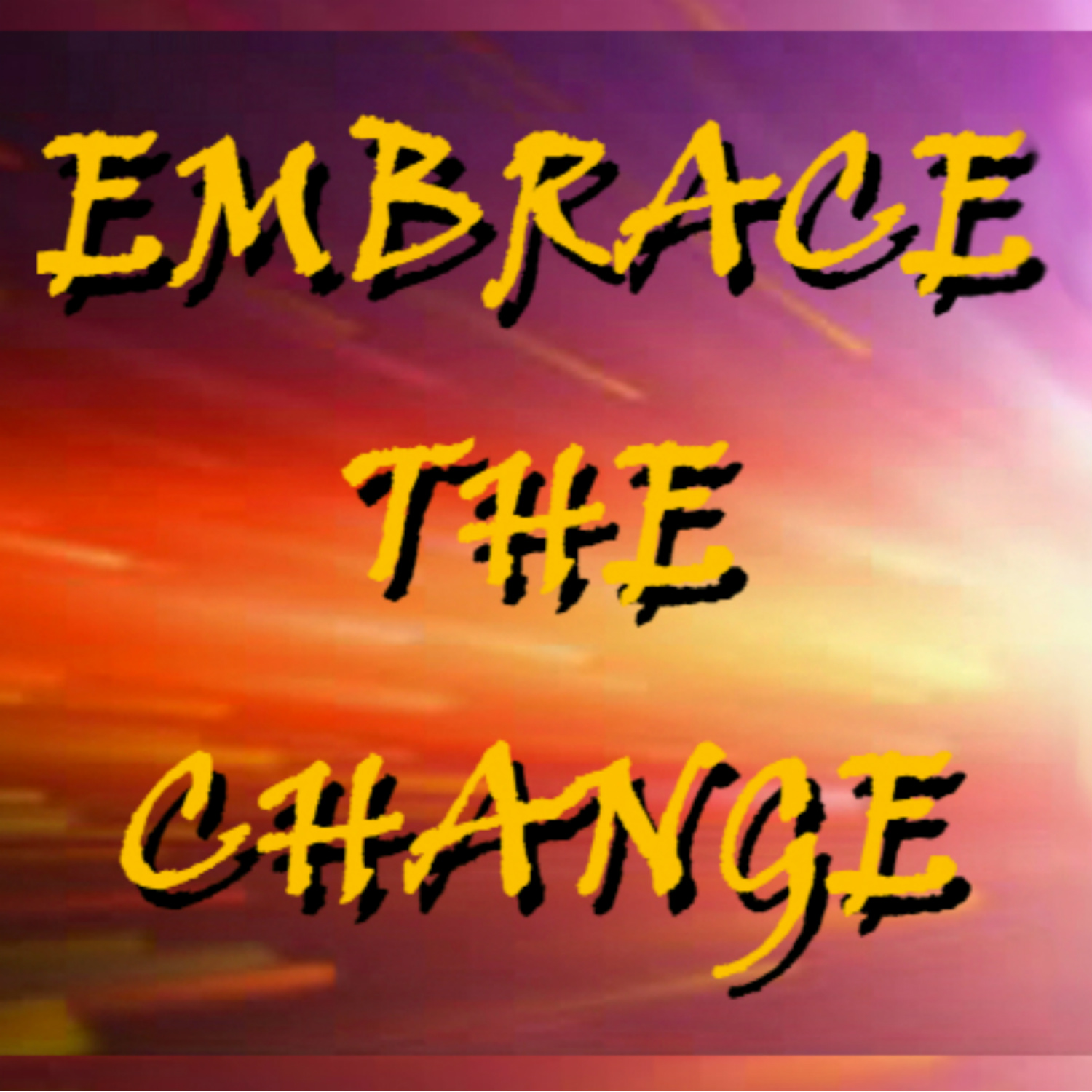 Embrace the Change Podcast with Dave Scott