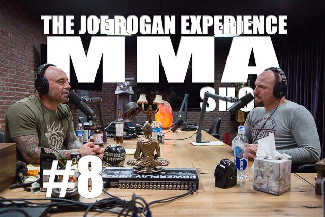 The Joe Rogan Experience JRE MMA Show #8 with Jimmy Smith