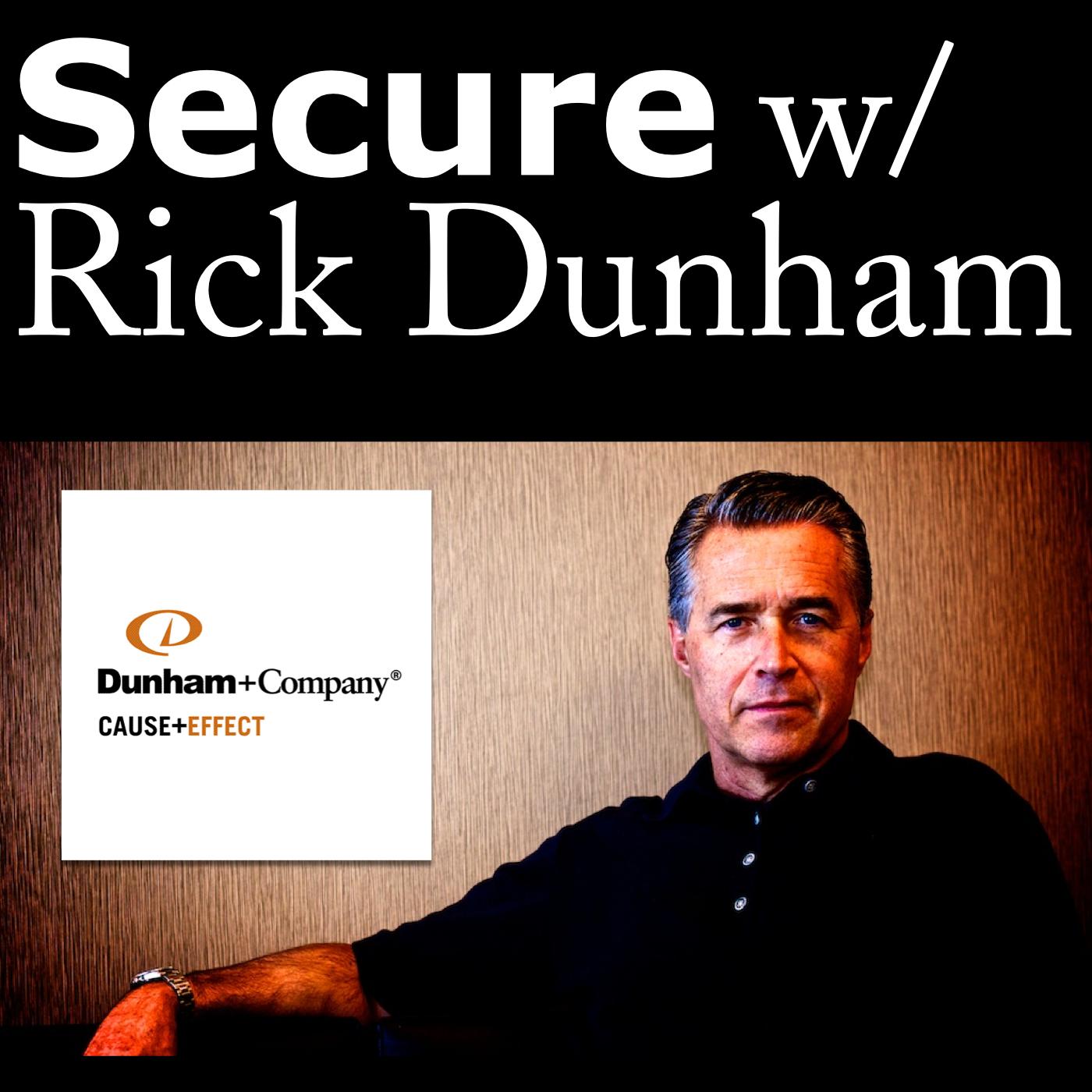 Secure w/ Rick Dunham