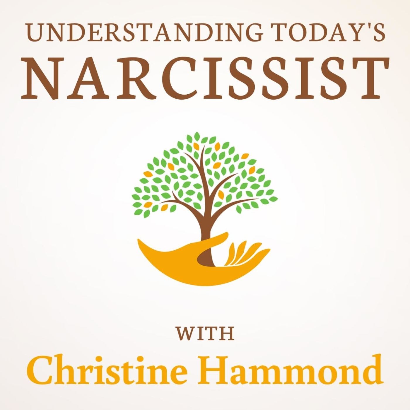 Understanding Today's Narcissist on Apple Podcasts
