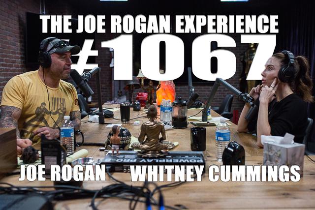 The Joe Rogan Experience #1067 - Whitney Cummings