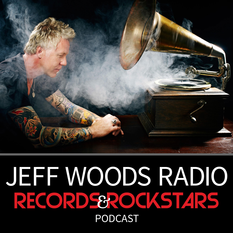 Jeff Woods Radio, Records & Rockstars Podcast | Listen via