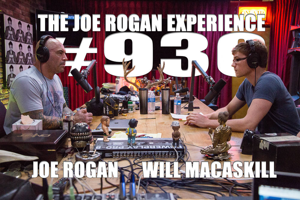 The Joe Rogan Experience #930 - Will MacAskill