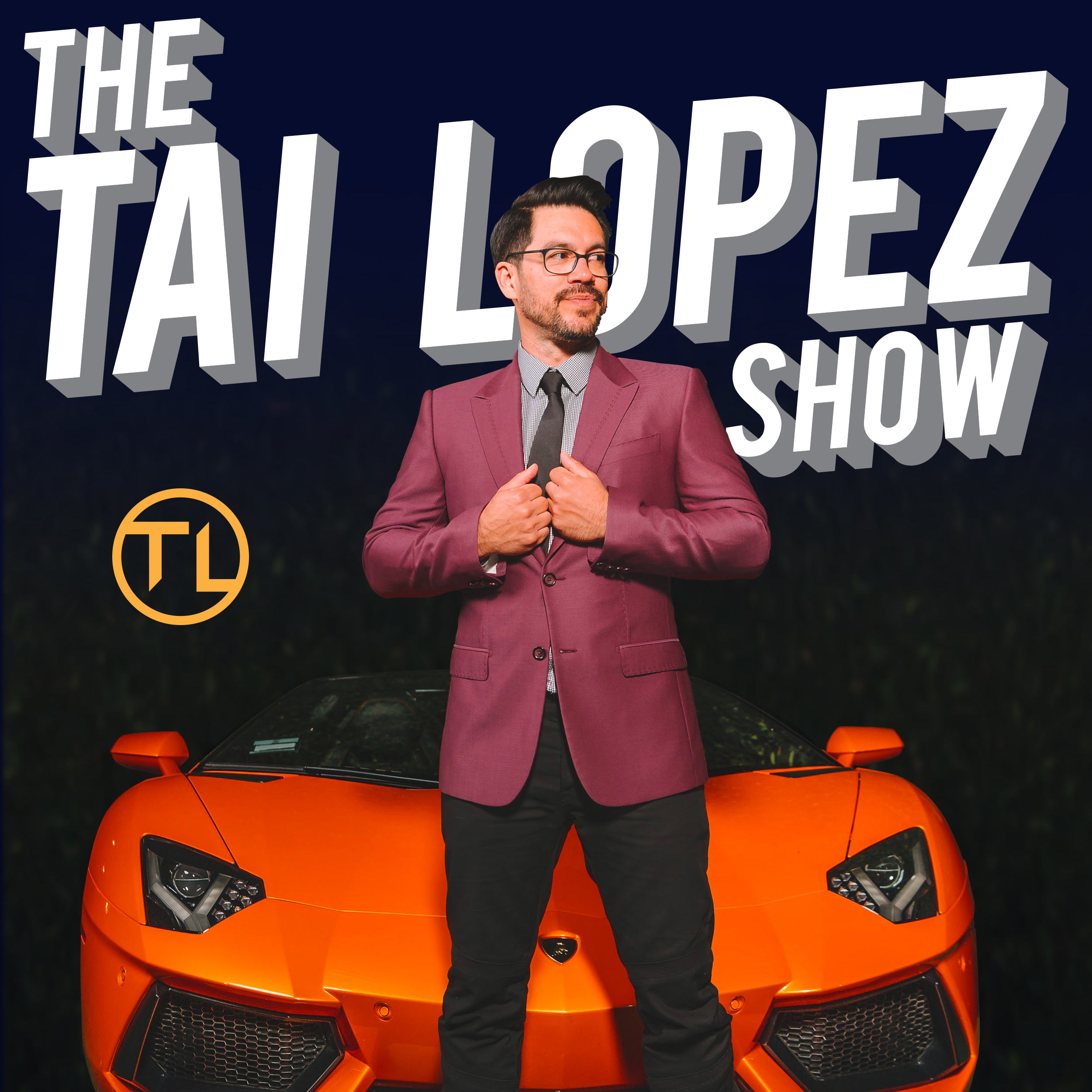 the tai lopez show by tai lopez on apple podcasts