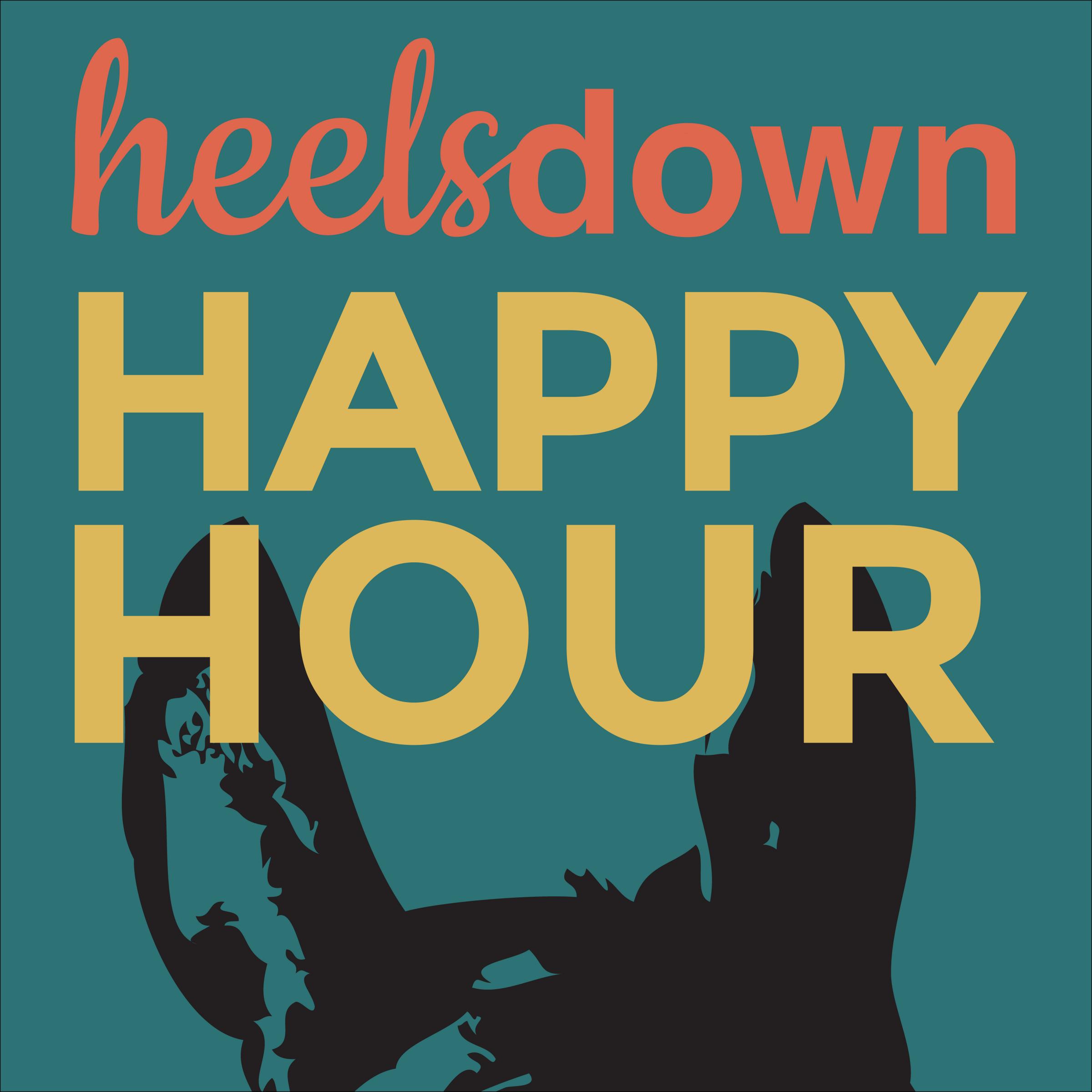 Heels Down Happy Hour   Horse Radio Network