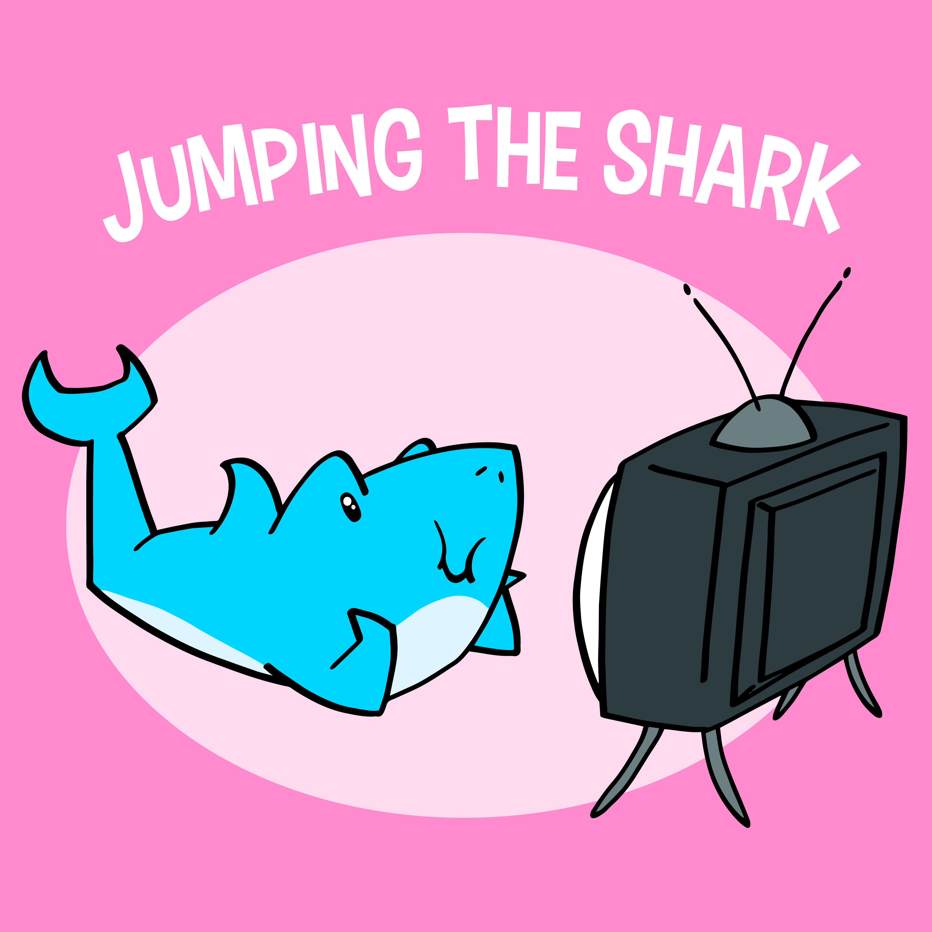 Jumping the Shark | Listen via Stitcher for Podcasts