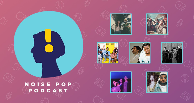 The Noise Pop Podcast | Podbay