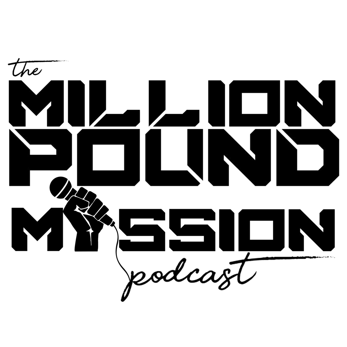 The Million Pound Mission Podcast By Founder Of Tissue Super Magic Man Black Transformationcoachme Interviews Health Fitness Motivation And Weight Loss Experts