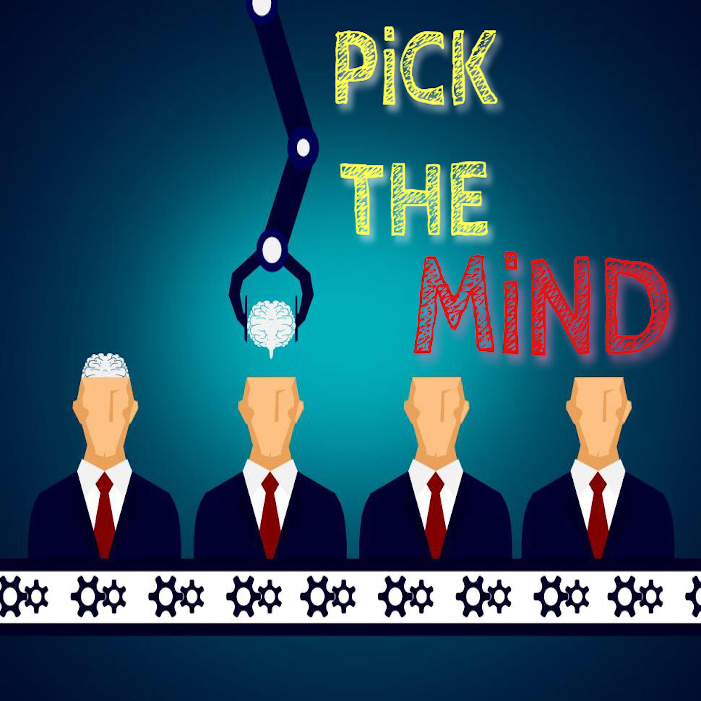 Pick The Mind