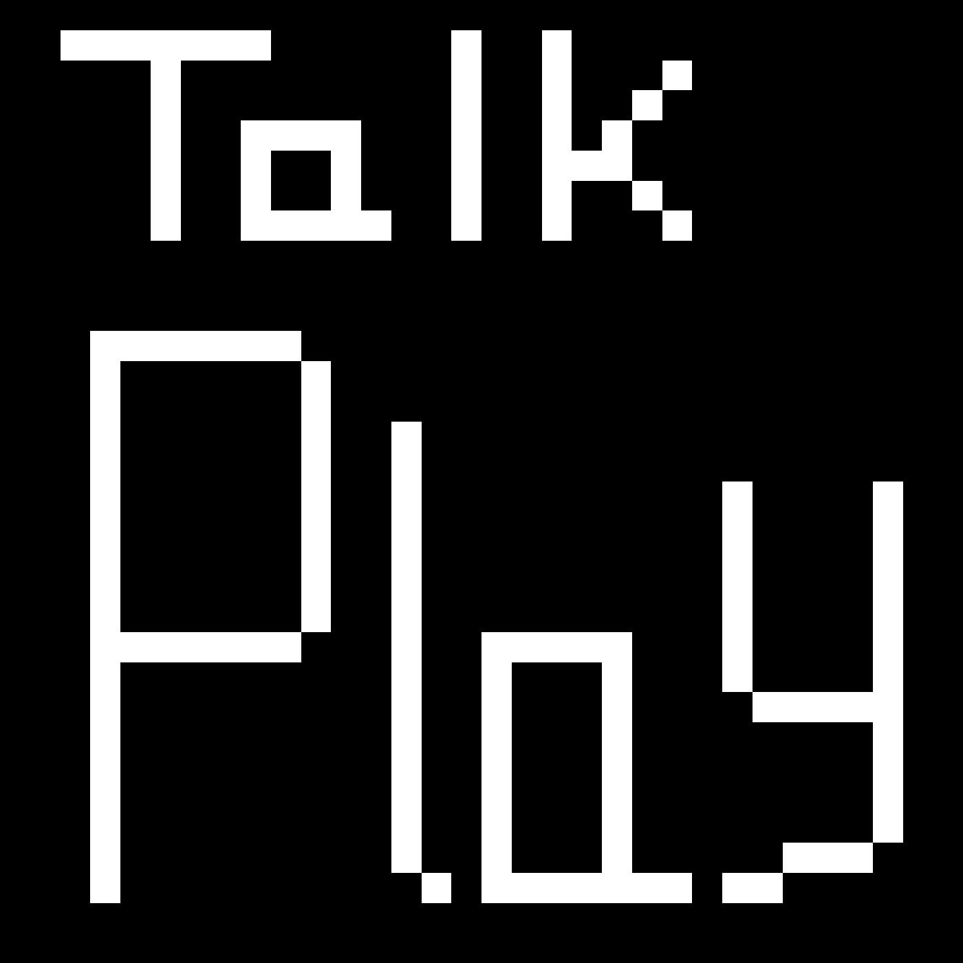 Talk.Play Podcast