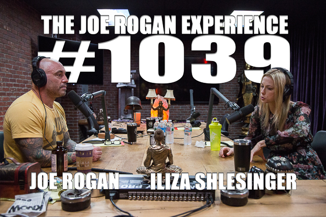 The Joe Rogan Experience #1039 - Iliza Shlesinger