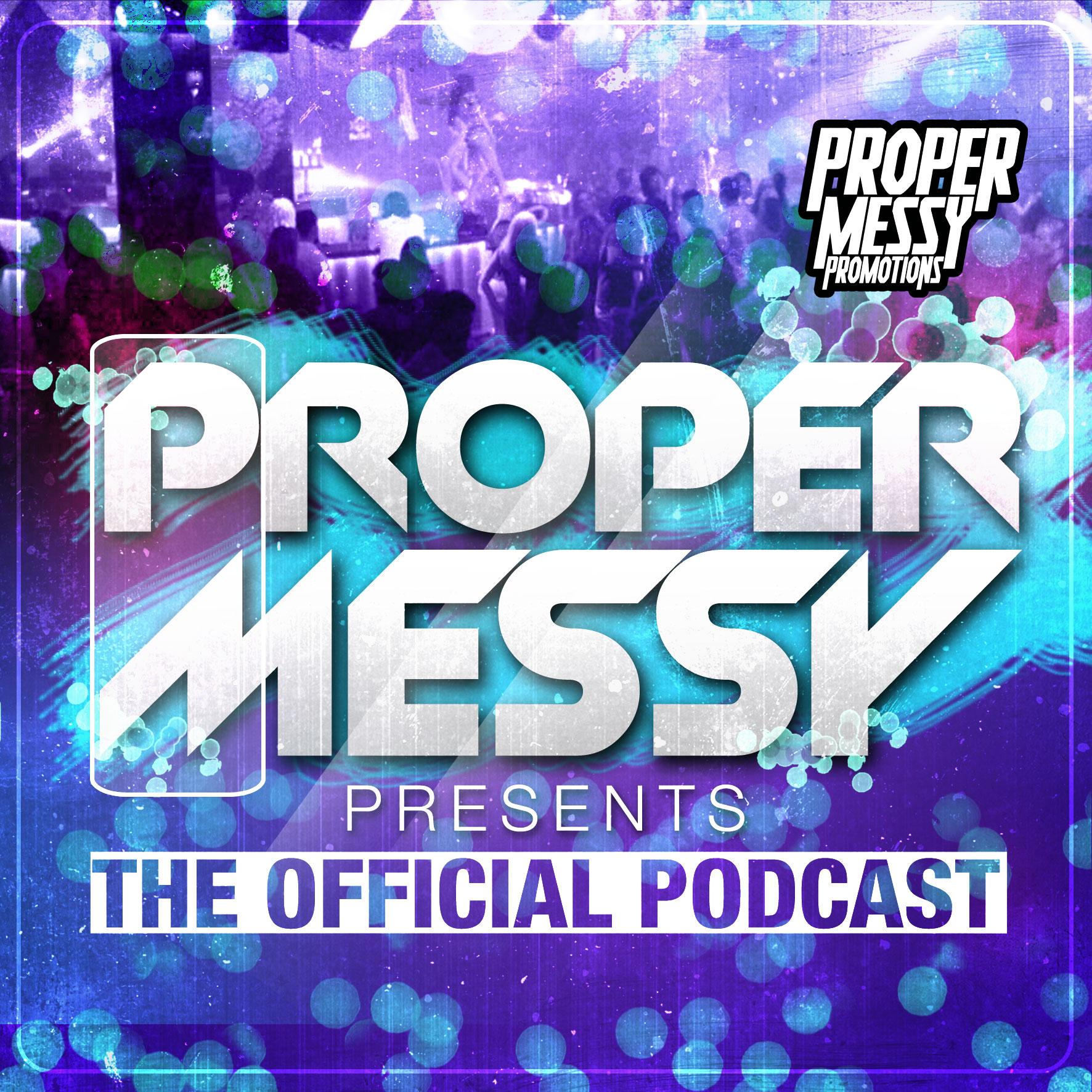 Proper Messy Presents