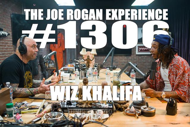 Transcription for #1306 - Wiz Khalifa - The Joe Rogan