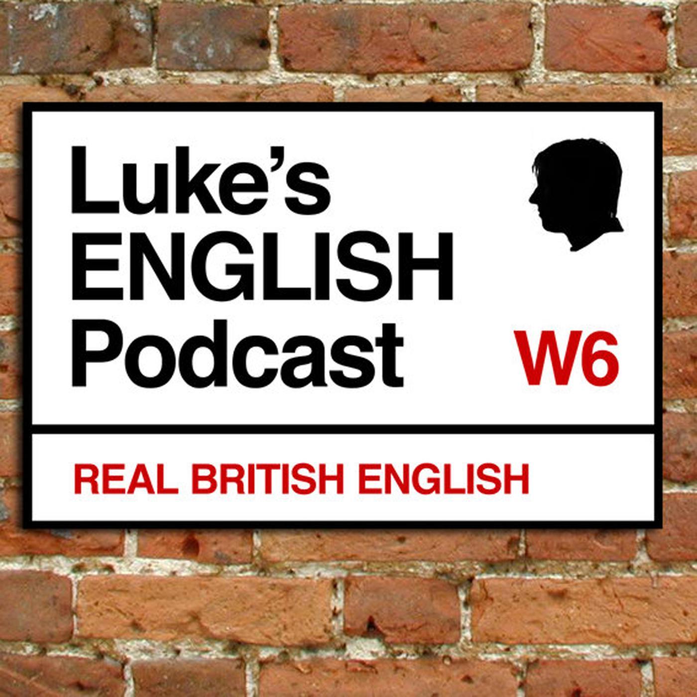 Best Episodes of Luke's ENGLISH Podcast - Learn British