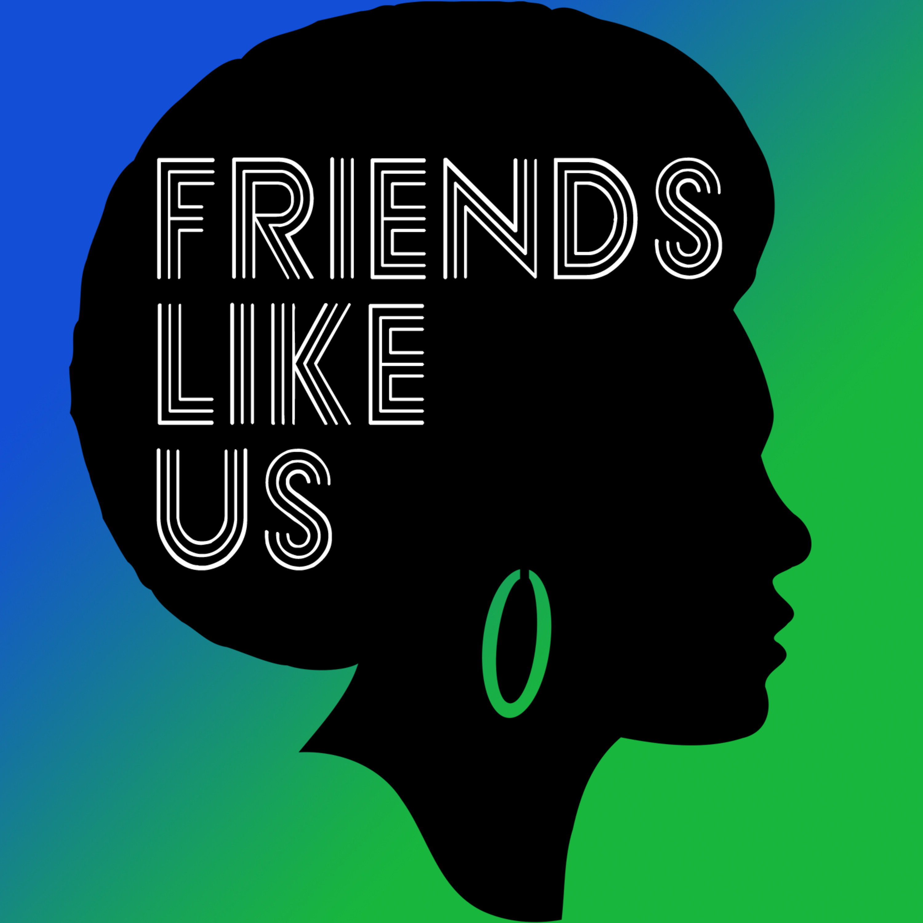FriendsLikeUs | Listen via Stitcher for Podcasts