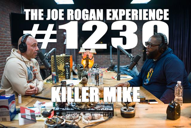 The Joe Rogan Experience #1230 - Killer Mike