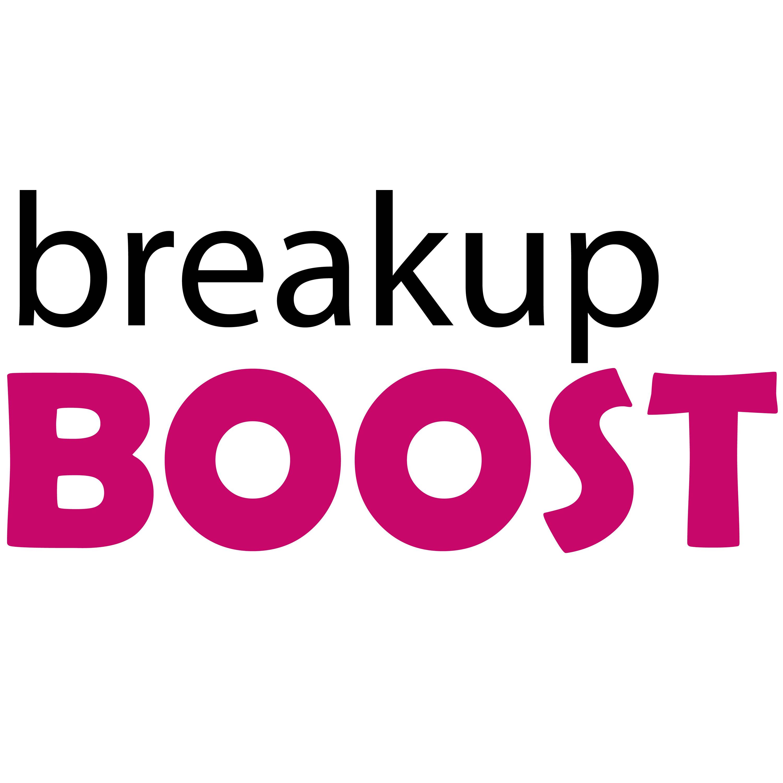 breakup BOOST Relationship Advice | Listen via Stitcher for