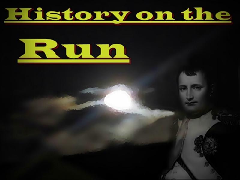 History on the Run