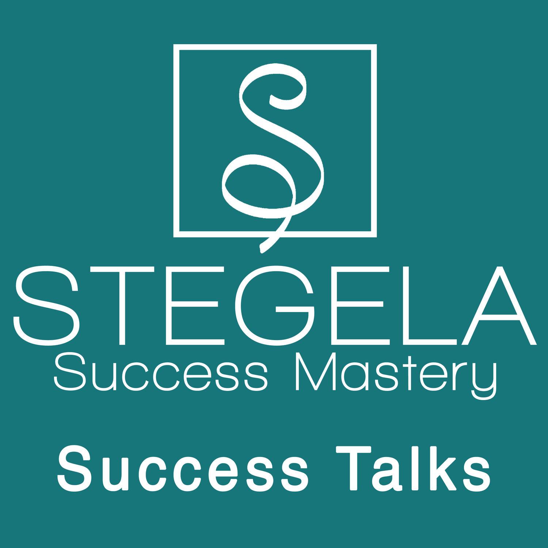 Success Talks - Stegela Success Mastery