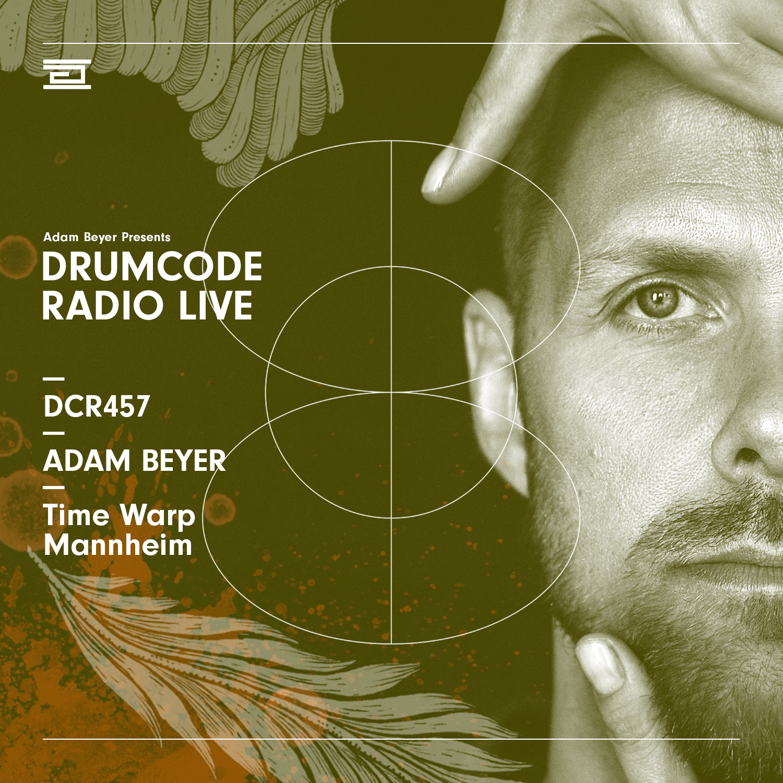 DCR457 – Drumcode Radio Live - Adam Beyer live from Time