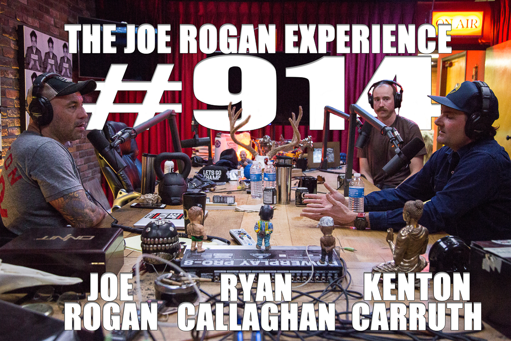 The Joe Rogan Experience #914 - Ryan Callaghan & Kenton Carruth