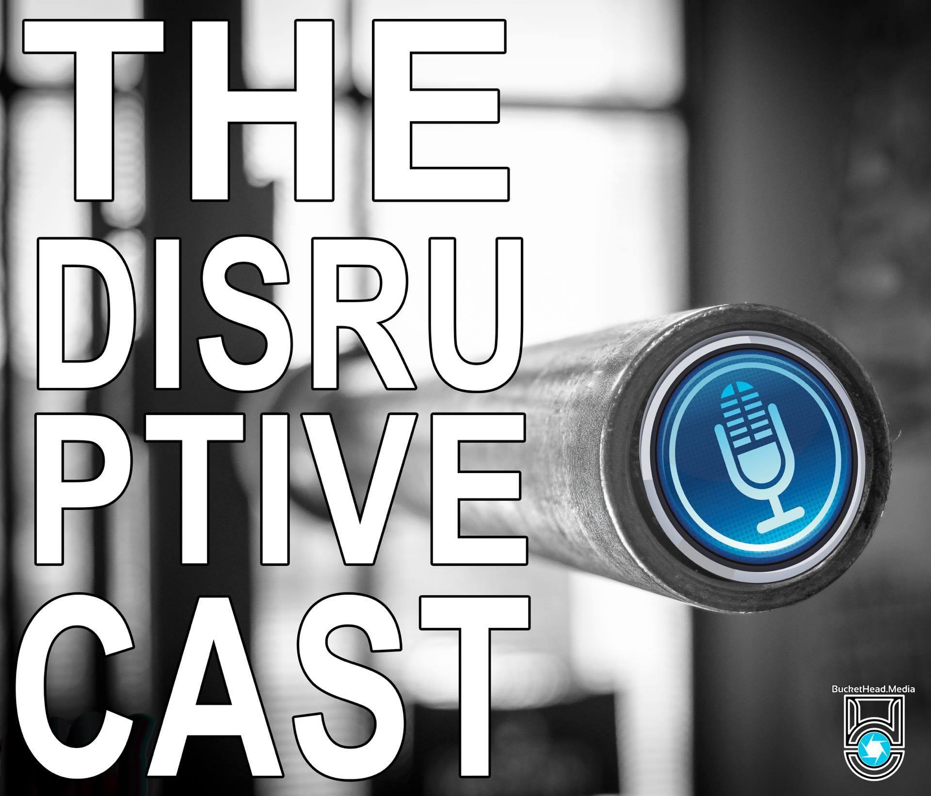 disruptiveCast podcast