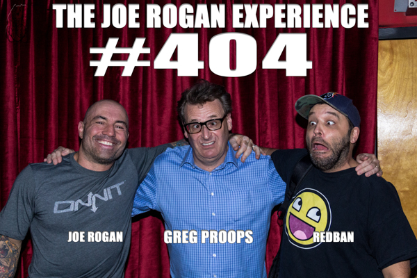 The Joe Rogan Experience #404 - Greg Proops