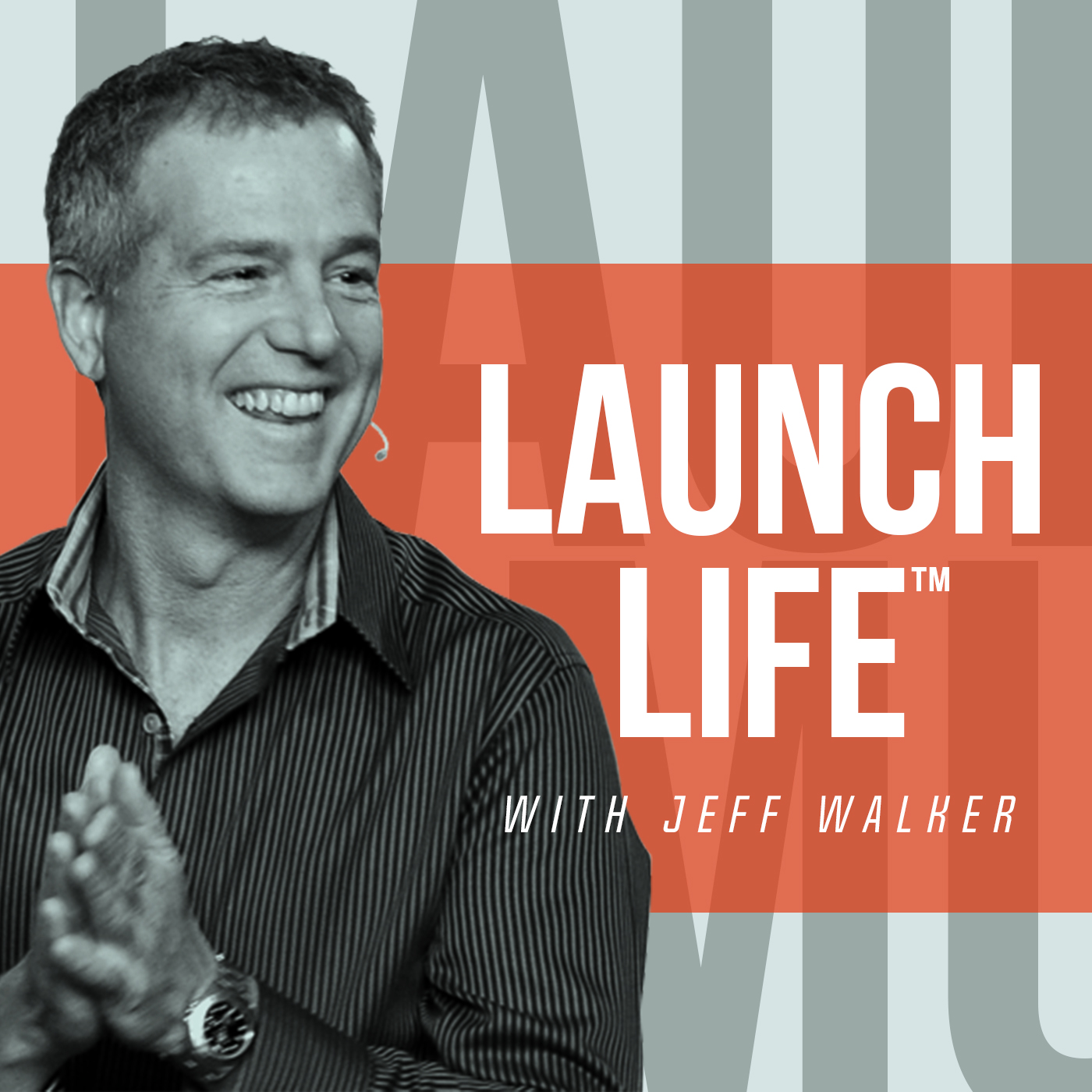 Launch Life with Jeff Walker