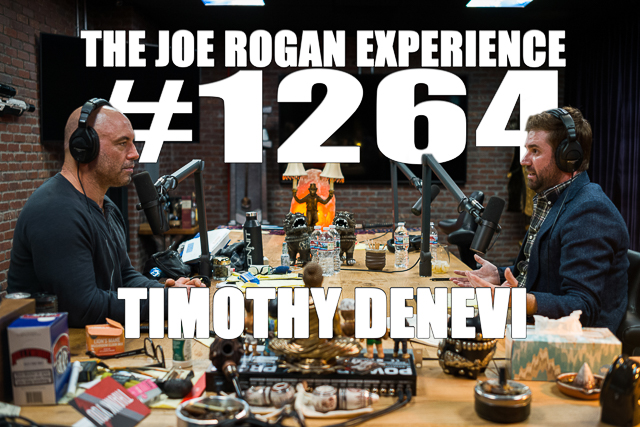 The Joe Rogan Experience #1264 - Timothy Denevi