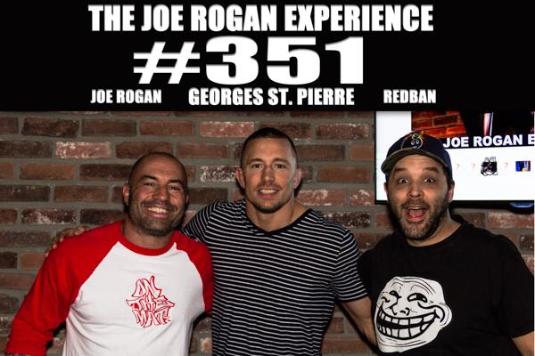The Joe Rogan Experience #351 - Georges St. Pierre
