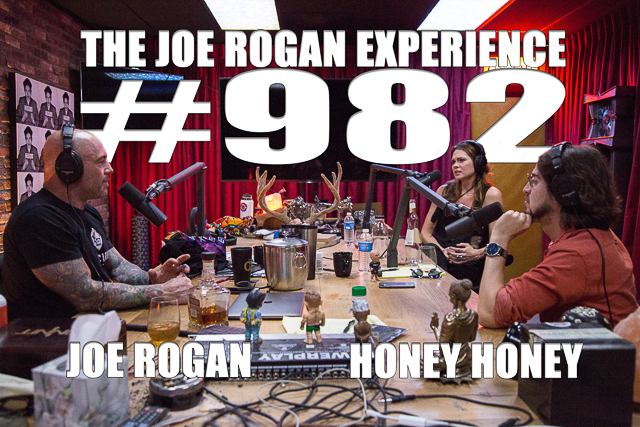 The Joe Rogan Experience #982 - Honey Honey