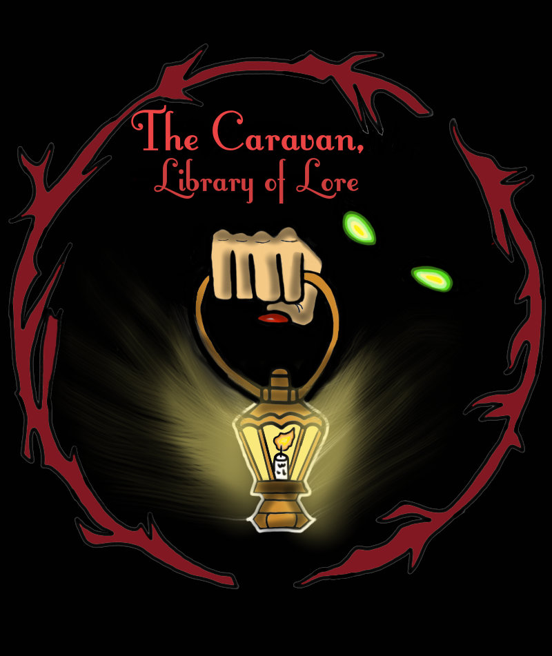 The Caravan, Library of Lore Podcast