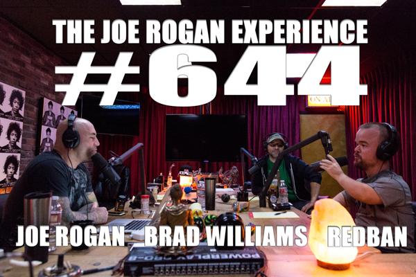 The Joe Rogan Experience #644 - Brad WIlliams