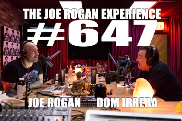The Joe Rogan Experience #647 - Dom Irrera