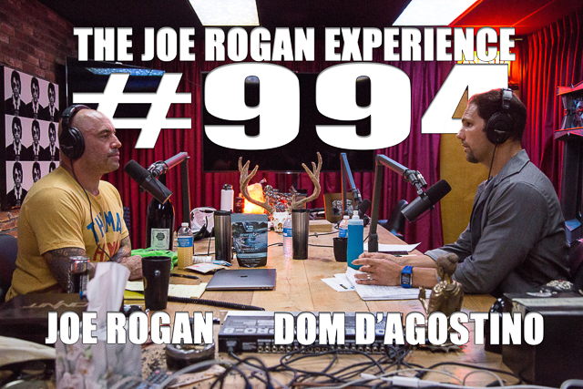The Joe Rogan Experience #994 - Dom D'Agostino