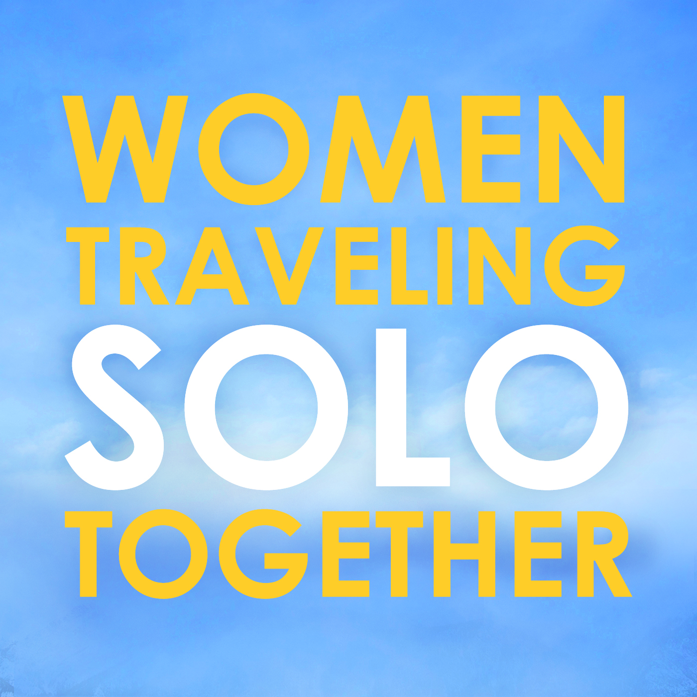 Women Traveling Solo Together – Podcast – Podtail