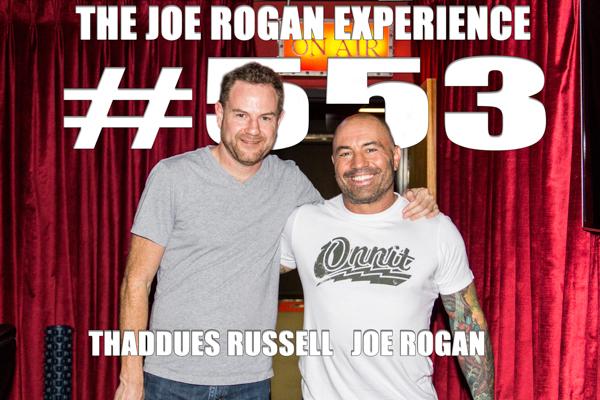 The Joe Rogan Experience #553 - Thaddeus Russell