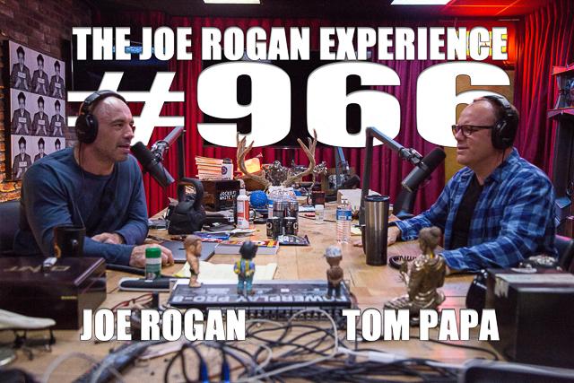 The Joe Rogan Experience #966 - Tom Papa