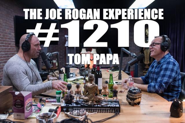 The Joe Rogan Experience #1210 - Tom Papa