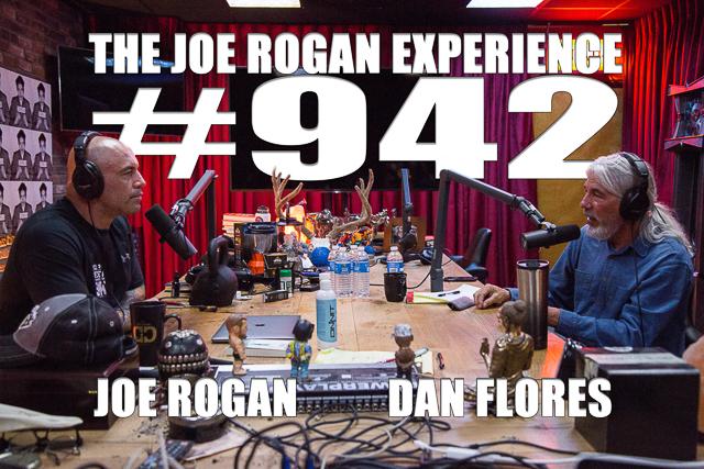 The Joe Rogan Experience #942 - Dan Flores
